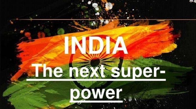 India to emerge as The Next Super Power, Post Corona Crisis